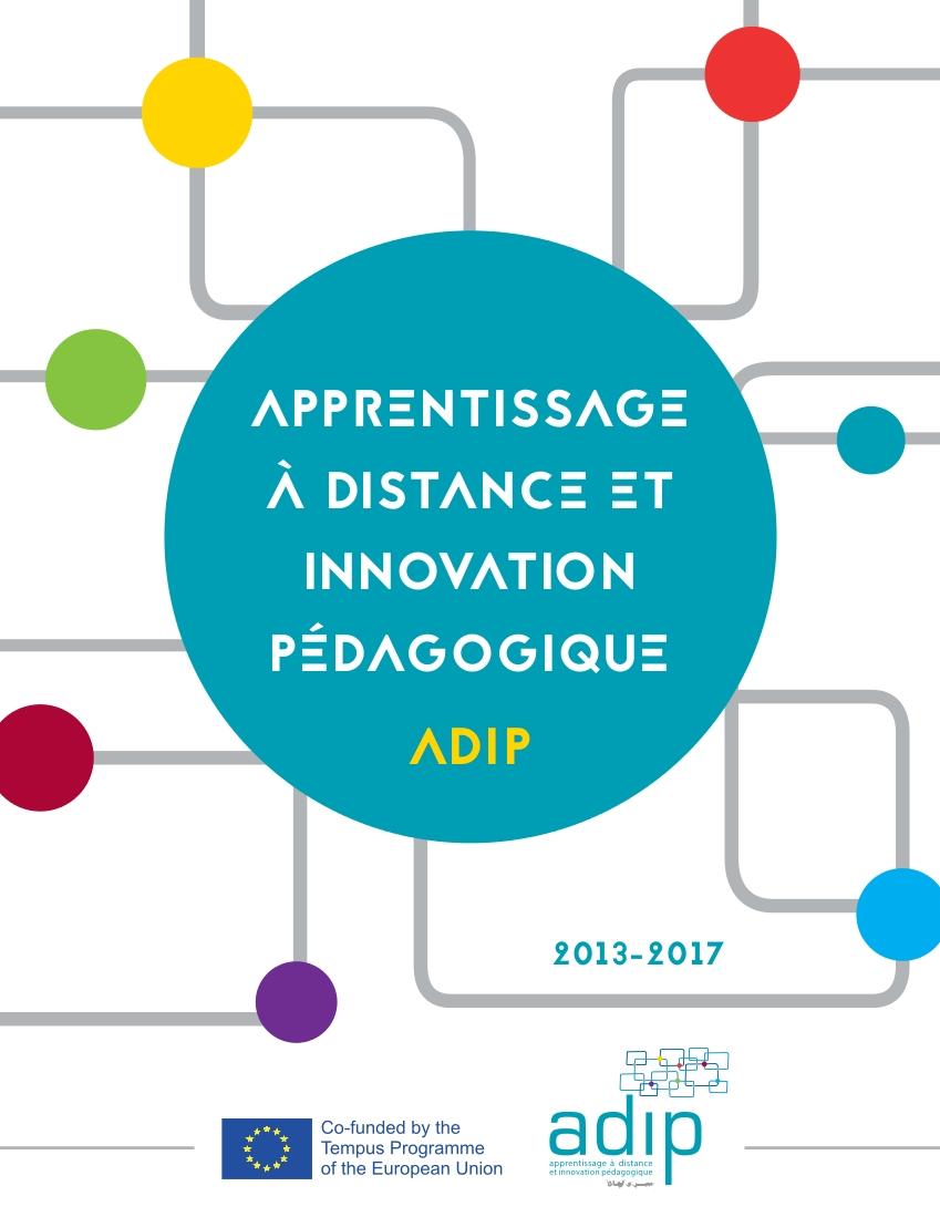 TEMPUS Apprentissage a distance et innovation pedagogique - ADIP - Livrables
